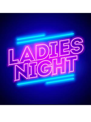 Ladies Night March 2021